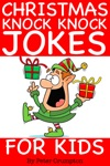 Christmas Knock Knock Jokes For Kids