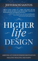 Higher Life Design