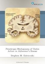 Pleiotropic Mechanisms Of Statin Action In Alzheimer's Disease
