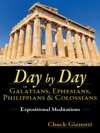 Day By Day In Galatians Ephesians Philippians  Colossians