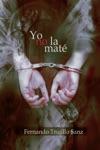 Yo No La Mat