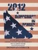 2012-Democracy In Danger
