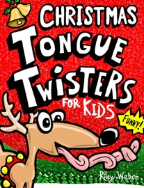 DOWNLOAD OF CHRISTMAS TONGUE TWISTERS FOR KIDS PDF EBOOK