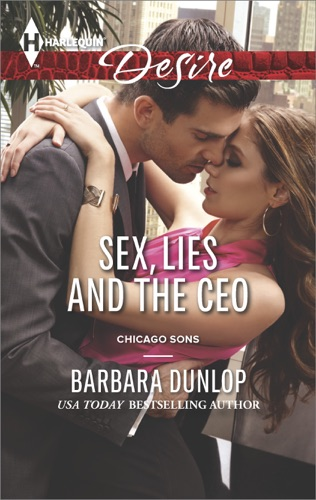 Barbara Dunlop - Sex, Lies and the CEO