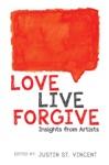 Love Live Forgive