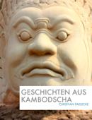 Geschichten aus Kambodscha
