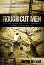 Rough Cut Men