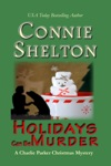 Holidays Can Be Murder A Charlie Parker Christmas Mystery