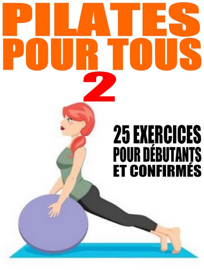Apprenez le Pilates II