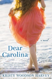 Dear Carolina - Kristy Woodson Harvey by  Kristy Woodson Harvey PDF Download