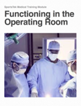 Functioning in the Operating Room