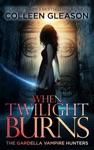 When Twilight Burns Victoria Book 4