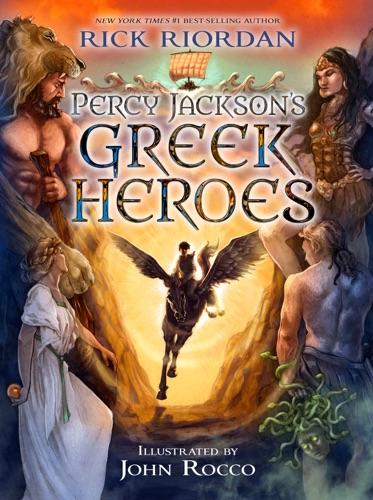 Rick Riordan - Percy Jackson's Greek Heroes