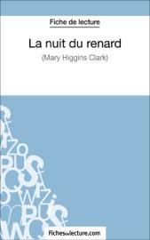 LA NUIT DU RENARD DE MARY HIGGINS CLARK (FICHE DE LECTURE)