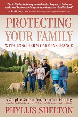 Protecting Your Family With Long-Term Care Insurance