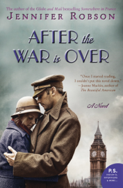 After the War Is Over - Jennifer Robson book summary