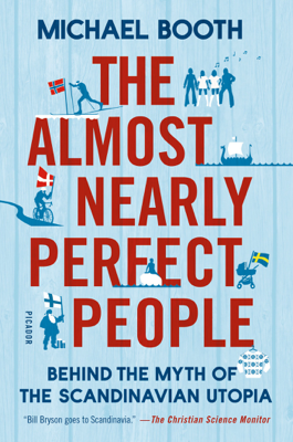 The Almost Nearly Perfect People - Michael Booth book