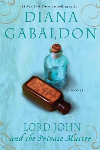 Diana Gabaldon - Lord John and the Private Matter