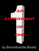 An Experiment of One
