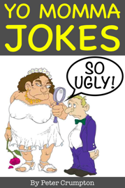 Yo Momma So Ugly Jokes book