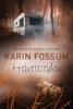 Karin Fossum - Helveteselden artwork