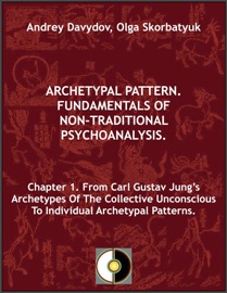 Chapter 1 From Carl Gustav Jung S Archetypes Of The Collective Unconscious To Individual Archetypal Patterns