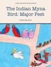 The Indian Myna Bird