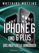 iPhone 6 und 6 plus