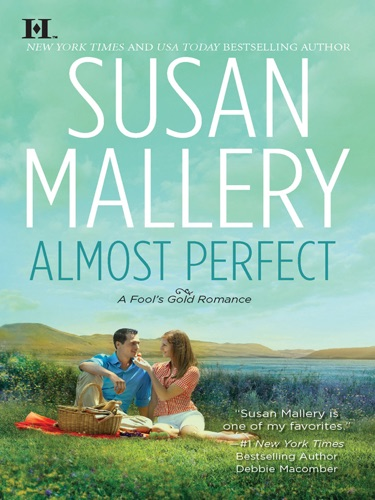 Susan Mallery - Almost Perfect