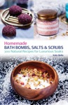 Homemade Bath Bombs Salts And Scrubs