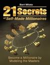 21 Secrets Of Self-made Millionaires