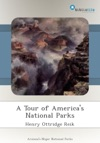 A Tour Of Americas National Parks