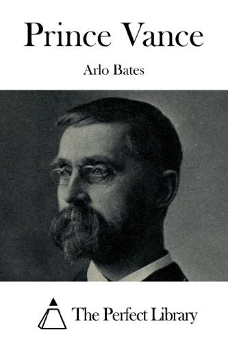 Arlo Bates - Prince Vance