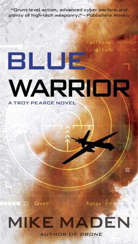 Mike Maden - Blue Warrior