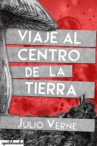 Viaje al Centro de la Tierra Book Cover