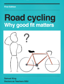 Road Cycling: Why Good Fit Matters