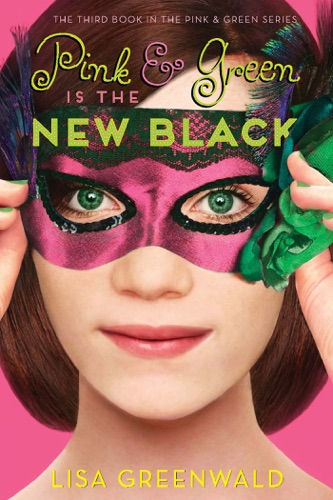 Lisa Greenwald - Pink & Green Is the New Black