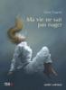 Élaine Turgeon - Ma vie ne sait pas nager artwork