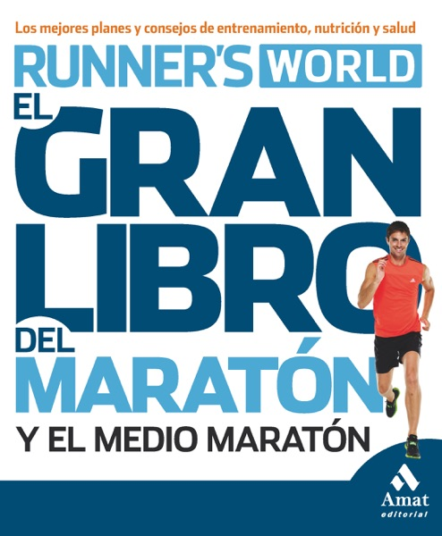El gran libro del maraton y el medio maraton