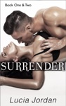 Surrender Books One  Two
