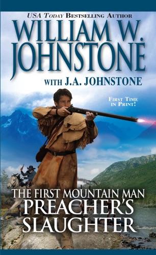 William W. Johnstone & J.A. Johnstone - Preacher's Slaughter
