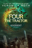 Veronica Roth - Four: The Traitor artwork