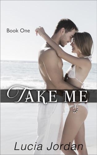 Lucia Jordan - Take Me
