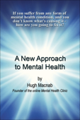A New Approach to Mental Health