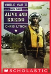Alive And Kicking World War II Book 3