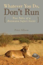 Whatever You Do, Don't Run book