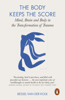 Bessel van der Kolk - The Body Keeps the Score artwork