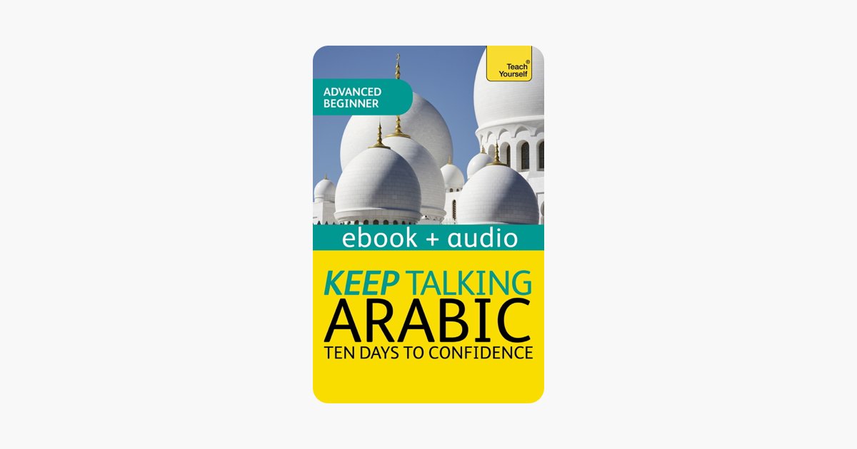 ‎Keep Talking Arabic Audio Course - Ten Days to Confidence (Enhanced  Edition)
