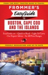 Frommers EasyGuide To Boston Cape Cod And The Islands