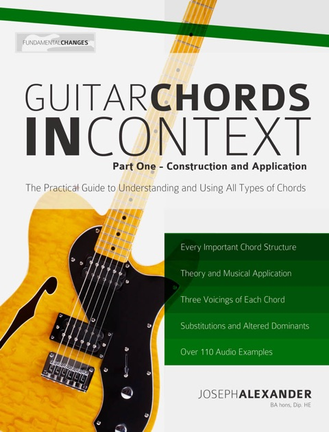 Guitar Chords in Context by Joseph Alexander on iBooks
